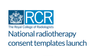 Royal College of Radiologists and Concentric digital consent collaboration